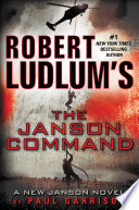 Robert Ludlum s  TM  The Janson Command Book