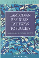 Cambodian Refugees  Pathways to Success