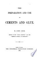 The Preparation and Use of Cements and Glue