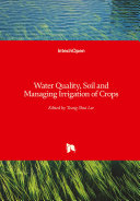 Water Quality  Soil and Managing Irrigation of Crops