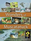 Wonders of Muscatatuck