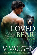 Loved By The Bear Book 2