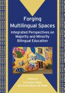 Forging Multilingual Spaces