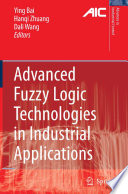 Advanced Fuzzy Logic Technologies In Industrial Applications Book PDF
