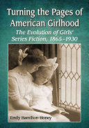 Turning the Pages of American Girlhood