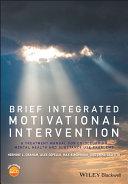 Brief Integrated Motivational Intervention