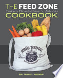 """The Feed Zone Cookbook: Fast and Flavorful Food for Athletes"" by Biju K. Thomas, Allen Lim, PhD"