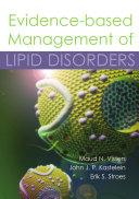 Evidence based Management of Lipid Disorders