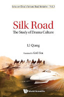 Silk Road  The Study Of Drama Culture
