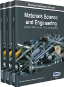 Materials Science and Engineering: Concepts, Methodologies, Tools, and Applications