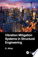 Vibration Mitigation Systems in Structural Engineering