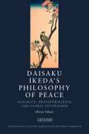 Daisaku Ikeda s Philosophy of Peace