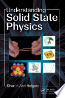 Understanding Solid State Physics