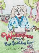 Watercress  The Best Birthday Ever