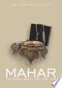 Mahar (The Book About Art and Life; Mahar)