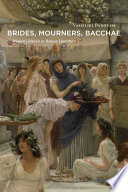 Brides  Mourners  Bacchae