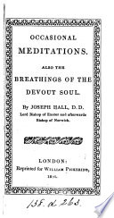 Occasional meditations  Also  The breathings of the devout soul  Repr