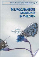 Neurocutaneous Syndromes in Children