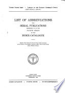 List Of Abbreviations For Serial Publications Used In The Fourth Series Of The Index Catalogue