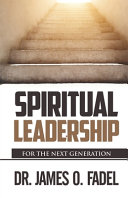 Spiritual Leader  For the Next Generation