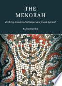 The Menorah  Evolving into the Most Important Jewish Symbol