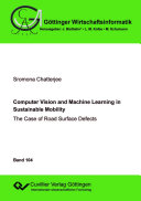 Computer Vision and Machine Learning in Sustainable Mobility  The Case of Road Surface Defects