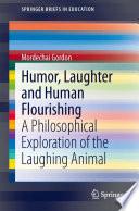 Humor  Laughter and Human Flourishing