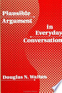 Plausible Argument In Everyday Conversation Book PDF