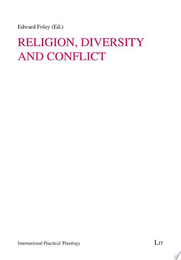 Religion, Diversity and Conflict