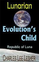 Pdf Evolution's Child - Lunarian (Republic of Luna)