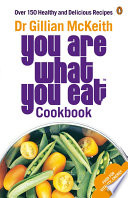 You Are What You Eat Cookbook Book