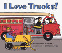 I Love Trucks  Board Book Book