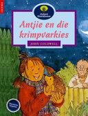 Books - Oxford Storieboom: Fase 11 Antjie en die krimpvarkies | ISBN 9780195715309