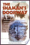 The Shaman S Doorway