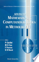 Advanced Mathematical and Computational Tools in Metrology VI Book