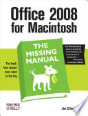 Office 2008 for Macintosh  The Missing Manual Book