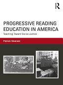 Progressive Reading Education in America