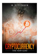 Cryptocurrency The New God