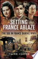Setting France Ablaze