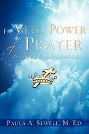 The Veto Power of Prayer