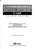 Comprehensive Dental Hygiene Care