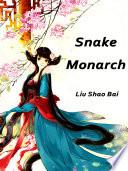 Snake Monarch