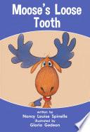 Moose s Loose Tooth Book PDF