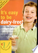 It's easy to be dairy-free!