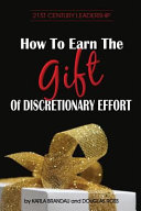How to Earn the Gift of Discretionary Effort Book PDF