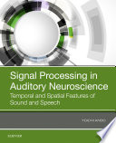 Signal Processing in Auditory Neuroscience Book