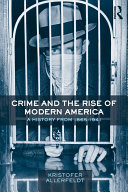 Crime and the Rise of Modern America Pdf