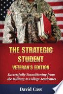 The Strategic Student