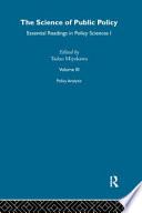 The Science of Public Policy: Policy analysis