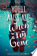 You ll Miss Me When I m Gone Book